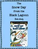 """The Snow Day From the Black Lagoon"" Book Study"