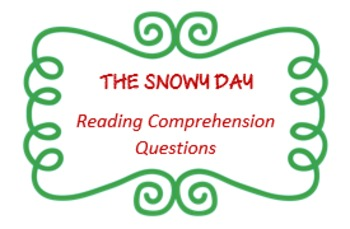 """""""The Snowy Day"""" by Ezra Jack Keats - reading comprehension questions"""