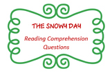 """""""The Snowy Day"""" by Ezra Jack Keats - reading comprehension"""