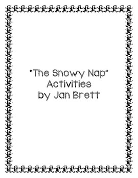 """The Snowy Nap"" ELA Activities"