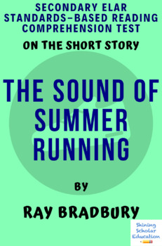 """""""The Sound of Summer Running"""" Multiple-Choice Reading Comprehension Quiz/Test"""