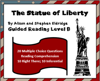 """""""The Statue of Liberty""""-Level B American Reader-reading comprehension questions"""
