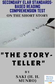 """""""The Story-Teller"""" Short Story by Saki (H. H. Munro) Reading Comprehension Test"""