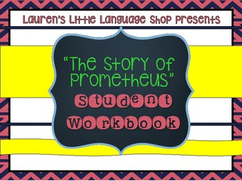 """The Story of Prometheus"" Student Workbook"