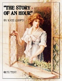 """The Story of an Hour"" by Kate Chopin - Quiz & Test"