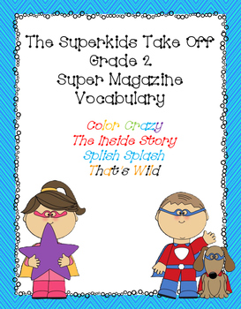 """The Superkids Take Off"" Super Magazine Vocabulary Lists"