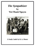 """""""The Sympathizer"""" by Viet Thanh Nguyen: A Study Guide"""