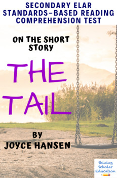 """The Tail"" by Joyce Hansen Multiple-Choice Reading Comprehension Quiz/Test"
