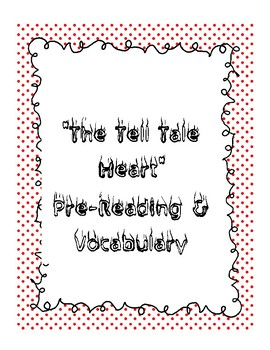 """""""The Tell Tale Heart"""" Pre-Reading and Vocabulary"""