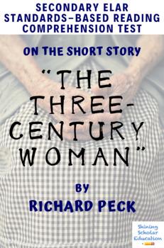 """The Three-Century Woman"" Short Story by Richard Peck MC Reading Test"