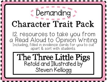 """""""The Three Little Pigs"""" Character Traits Pack: Demanding"""