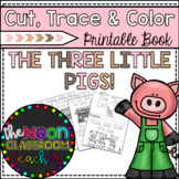 """""""The Three Little Pigs"""" Cut, Trace & Color Printable Book!"""