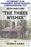 """The Three Wishes"" by Ricardo E. Alegria Multiple-Choice Reading Test"