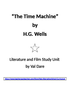 """""""The Time Machine"""" H.G.Wells Literature and Film Study (2016)"""