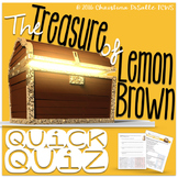 """The Treasure of Lemon Brown"" Quick Quiz"