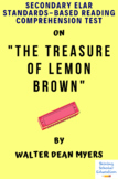 """The Treasure of Lemon Brown"" by Walter Dean Myers Multiple-Choice Reading Test"