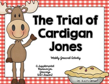 The Trial Of Cardigan Jones  Journal Booklet   3rd Grade Journeys