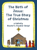 """The True Christmas Story""  A Nativity Reader's Theater Script"