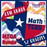 The ⭐ULTIMATE⭐ 6th Grade Math TEKS Quizzes Bundle ⭐ Math STAAR Practice