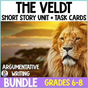 """The Veldt"" Bundle- Close Reading & Argumentative Writing"