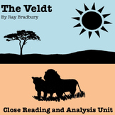 """The Veldt"" by Ray Bradbury: Close Reading and Analysis Unit"