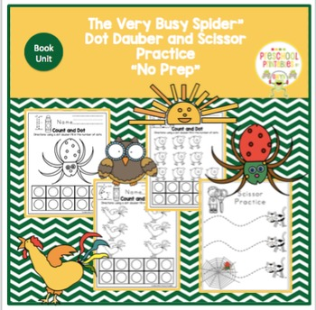 """""""The Very Busy Spider"""" Dot Dauber and Scissor Practice """"No Prep"""""""