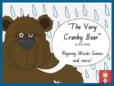 """The Very Cranky Bear"" Rhyming words games and more!"
