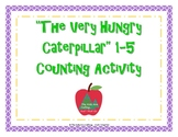 """""""The Very Hungry Caterpillar"""" 1-5 Counting Activity"""