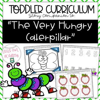"""""""The Very Hungry Caterpillar"""" Toddler Curriculum"""