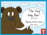 """The Very Itchy Bear"" rhyming words games and more!"