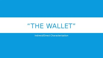 """""""The Wallet"""" Characterization"""