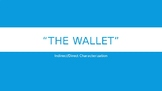 """The Wallet"" Characterization"