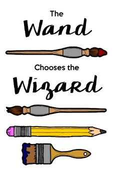 """""""The Wand Chooses the Wizard"""" Classroom Posters, 11x17"""