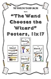 """The Wand Chooses the Wizard"" Classroom Posters, 11x17"