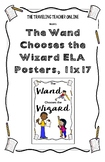 """The Wand Chooses the Wizard"" ELA Posters, 11x17"