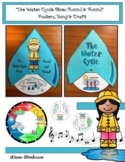 """""""The Water Cycle Goes 'Round & 'Round"""" Song, Craft & Posters"""