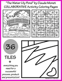 """""""The Water Lily Pond"""" by Monet COLLABORATIVE Activity Coloring Pages"""