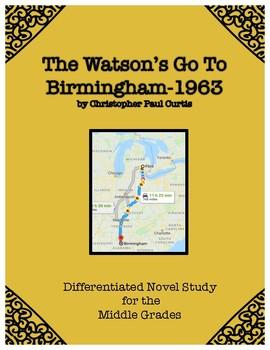 """The Watson's Go To Birmingham-1963"" Novel Study"