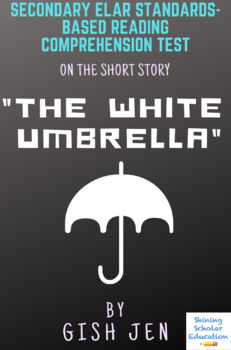"""""""The White Umbrella"""" by Gish Jen Multiple-Choice Reading Comprehension Test"""