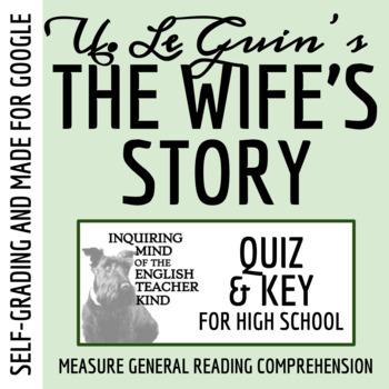 """""""The Wife's Story"""" by Ursula K. Le Guin - Quiz & Key"""