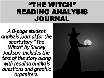 https://www.teacherspayteachers.com/Product/The-Witch-Short-Story-Reading-Analysis-Journal-4882770
