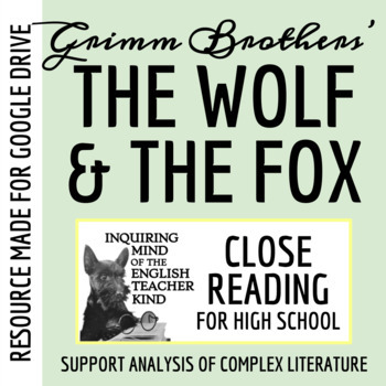 """The Wolf and the Fox,"" a Grimms' Fairy Tale - Close Reading Questions & Text"