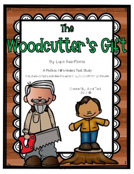 """The Woodcutter's Gift"" A McGraw Hill Wonders Book Study"