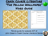 """The Yellow Wallpaper"" Crash Course Literature Video Guide"