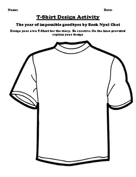 """""""The year of impossible goodbyes"""" by Sook Nyul Cho T-Shirt Design Worksheet"""