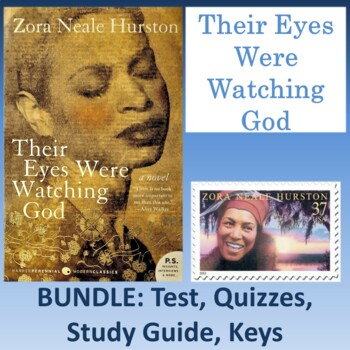 """Their Eyes Were Watching God"": Bundle of Test, Quizzes, Study Guide, & Keys"