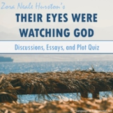 'Their Eyes Were Watching God' Assessments: Discussions, Essays, and Plot Quiz