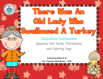 """""""There Was An Old Lady Who Swallowed A Turkey"""" Sequence Companion"""