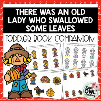 """""""There Was An Old Lady Who Swallowed Some Leaves"""" Toddler Curriculum"""