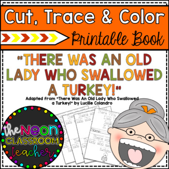 """There Was An Old Lady Who Swallowed a Turkey"" Cut, Trace & Color Printable Book"